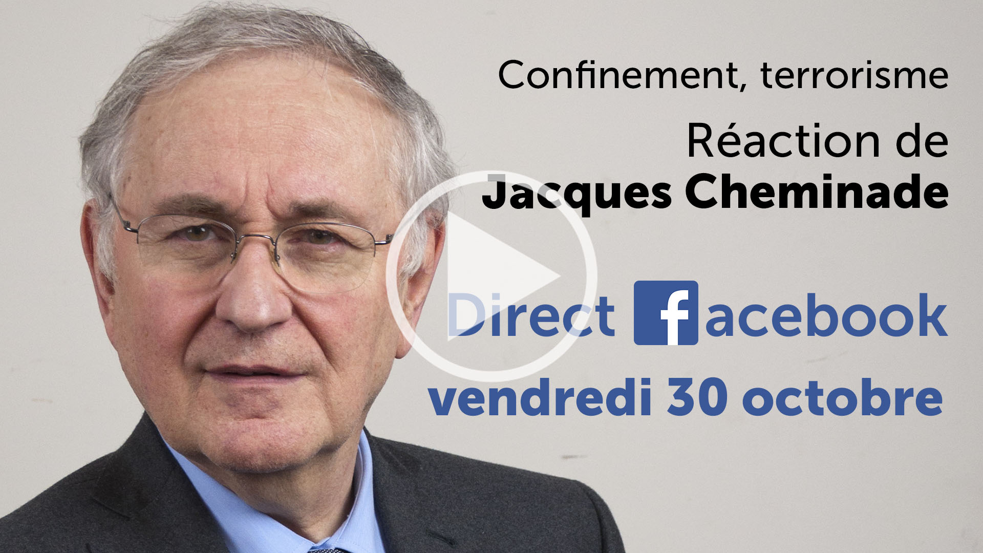Confinement, terrorisme : réaction de Jacques Cheminade