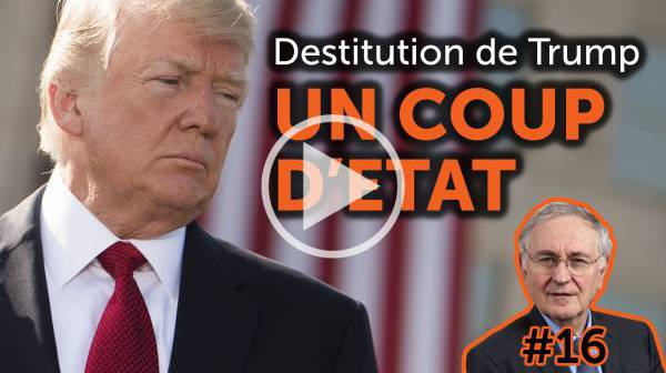 L'éclairage de Jacques Cheminade #16  Destitution de Trump : un coup d'Etat