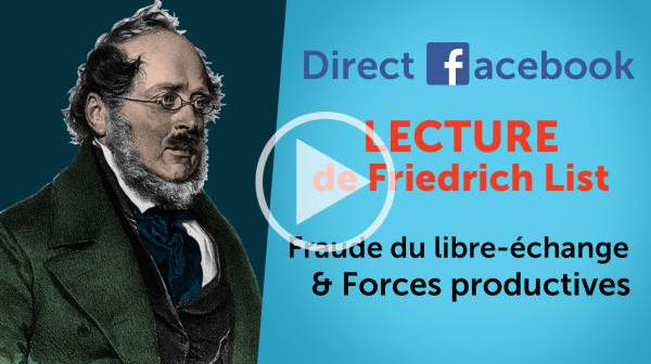 Forces productives et fraude du libre-échange - Lecture de Friedrich List